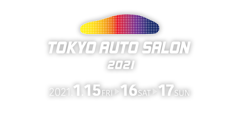 TOKYO AUTO SALON 2021